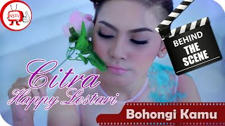 Citra Happy Lestari - Behind The Scenes Video Klip Bohongi Kamu - NSTV