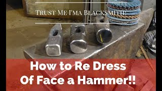 How to Facing and Dressing Hammers! How to forge a hammer By Hand! Part 2!