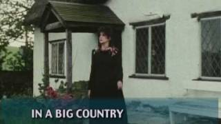 In A Big Country - then (1983) and now (2009)