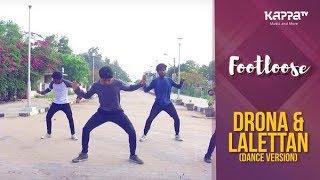 Drona & Lalettan(Dance Version) - South 3 - Footloose - Kappa TV