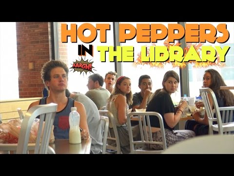 EATING HOT PEPPERS IN THE LIBRARY