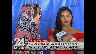 """24 Oras: Bianca at Kyline, wagi sa pilot episode ng """"Lip Sync Battle Philippines"""" season 3"""