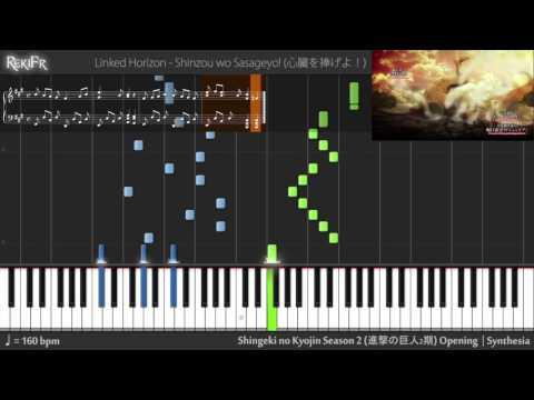 Shingeki no Kyojin Season 2 Opening - Shinzou wo Sasageyo! (Synthesia)