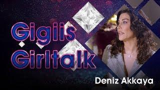 #girltalk x Deniz Akkaya