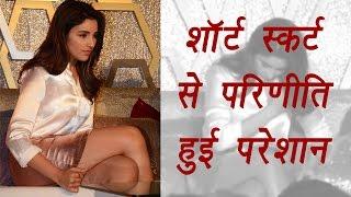 Parineeti Chopra's short dress makes her uncomfortable; Watch video | FilmiBeat