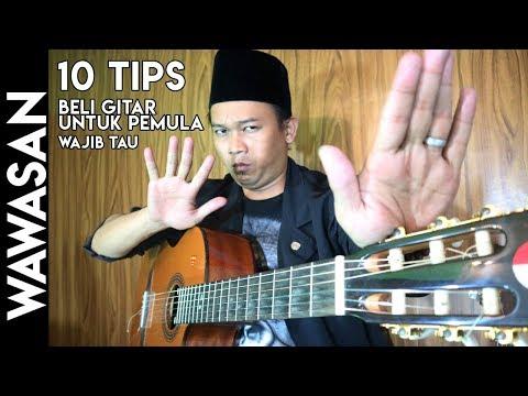 Tips Membeli Gitar Untuk Pemula   Wajib Tau