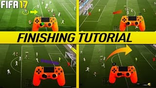 FIFA 17 FINISHING TUTORIAL - SECRET SHOOTING TIPS & TRICKS - HOW TO SCORE GOALS (H2H & FUT)