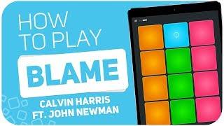 How to play: BLAME (Calvin Harris ft. John Newman) - SUPER PADS - Kit Muv
