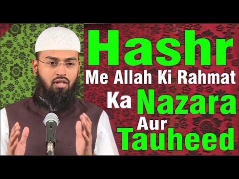 Xxx Mp4 Hashr Me Rahmat Ilahi Ka Ek Nazara Aur Tawheed By Adv Faiz Syed 3gp Sex