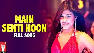 Main Senti Hoon - Full Song - Mere Dad Ki Maruti