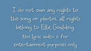 How Long Will I Love You   Ellie Goulding  Lyrics Video