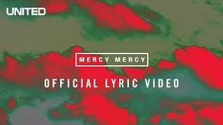 Hillsong UNITED Mercy Mercy Lyric Video