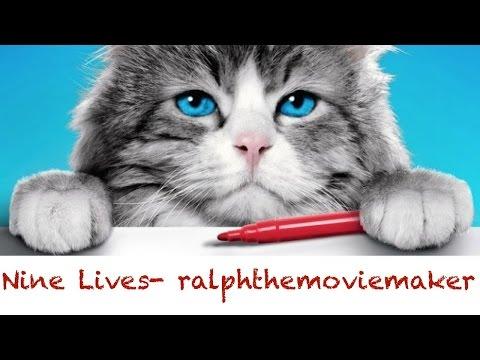 NINE LIVES ralphthemoviemaker