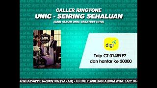 UNIC - Seiring Sehaluan (Caller Ringtone)
