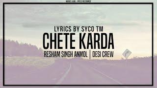 Chete Karda | Lyric Video | Resham Singh Anmol | Desi Crew | Latest Punjabi Song 2016 | Syco TM