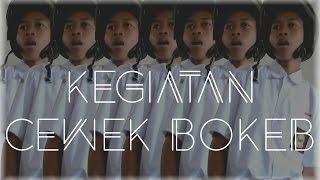 KEGIATAN CEWEK BOKEB | BOKEB TV #2