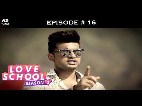Xxx Mp4 Love School 3 Episode 16 Love School 3 Episode 15 Karan Loses His Cool 3gp Sex