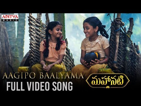 Xxx Mp4 Aagipo Baalyama Full Video Song Mahanati Video Songs Keerthy Suresh Dulquer Salmaan 3gp Sex