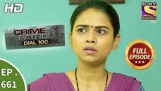 Crime Patrol Dial 100 - Ep 661 - Full Episode - 4th December, 2017
