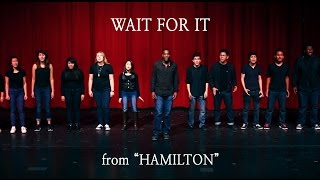 """Wait For It"" from HAMILTON (Musicality Cover)"