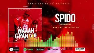 Spido - Waaah Grand (Prod By Nfam Beats) (Official Audio)