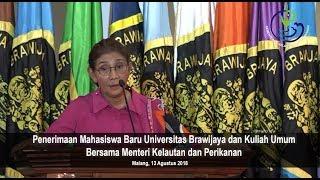 [EVENT] Menteri Susi memberikan Kuliah umum kepada mahasiswa baru Universitas Brawijaya