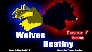 Wolves Destiny Episode 7 Official score (c)