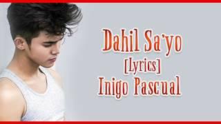 Dahil sayo lyrics