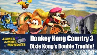 Donkey Kong country 3 (SNES) James & Mike Mondays
