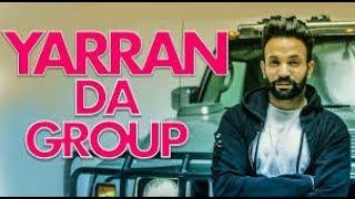 Yaaran Da Group | Dilpreet Dhillon punjabi music production