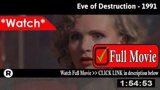 Watch: Eve of Destruction (1991) Full Movie Online