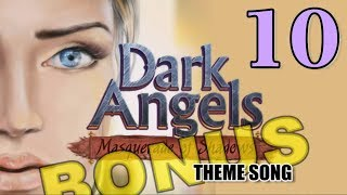 Dark Angels: Masquerade of Shadows [10] w/YourGibs - BONUS - THEME SONG