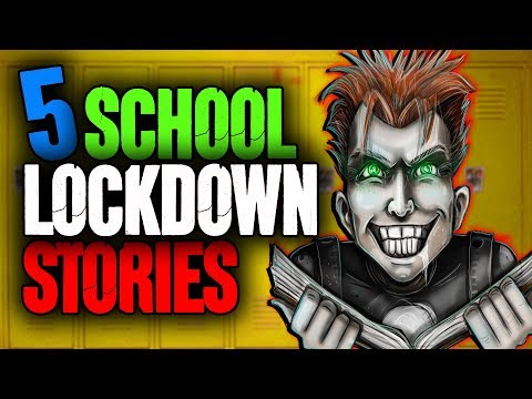 Xxx Mp4 5 School Lockdown Horror Stories 3gp Sex