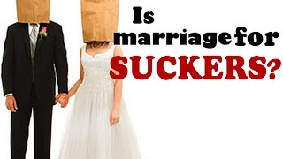 Tim Black At Night: Is Marriage for Suckers?