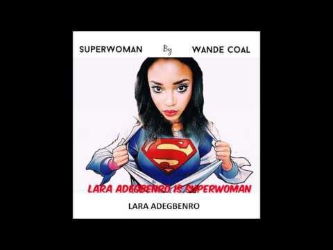 SUPERWOMAN Wande Coal