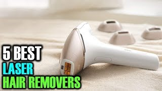 5 Best Laser Hair Removers   Best Laser Hair Removers   Best Laser Hair Removers Reviews