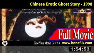 Watch: Chinese Erotic Ghost Story Full Movie Online