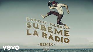 Enrique Iglesias - SUBEME LA RADIO feat. CNCO (Remix) (Audio)