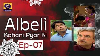 Albeli... Kahani Pyar Ki - Ep #07