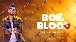 Boil+Blood+%7C+Jagdish+Dhaliwal+%7C+Mix+Singh+%7C+Full+Song+%7C+Latest+Punjabi+Song+2018