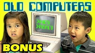 Kids React to Old Computers (Bonus #104)
