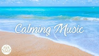 Calming Music: Relaxing Music, Beautiful  Sleep Sounds, Calming Ocean Waves & Nuture