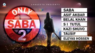 images Only Saba 2 By Saba 2015 Sangeeta Official Song