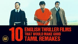 FF Rewind - 10 English Thriller Films That Would Make Good Tamil Remakes