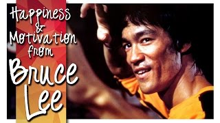 Bruce Lee ► Happiness & Motivation