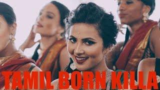Vidya Vox - Tamil Born Killa (Official Video)
