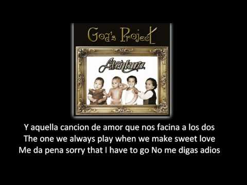 Aventura Our Song lyric letra