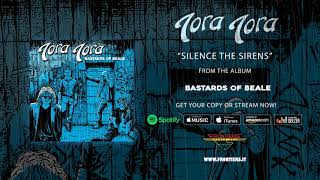 "Tora Tora - ""Silence The Sirens"" (Official Audio)"