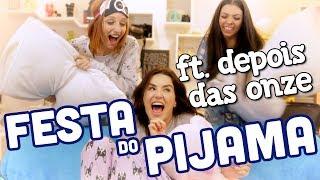 5inco Minutos - FESTA DO PIJAMA ft. Depois das Onze