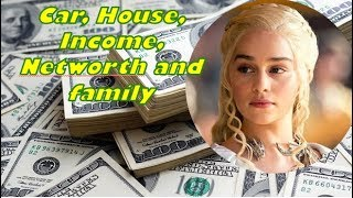 Emilia Clarke (Game Of Thrones) , Cars, Pet, House, Income, Networth And Family